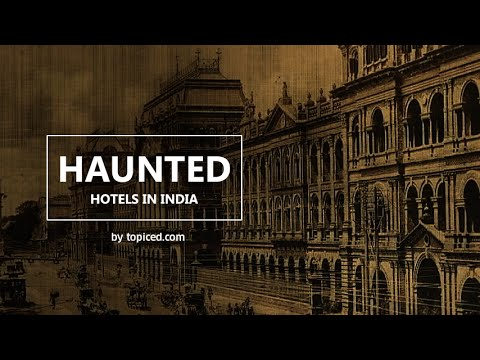 7 Haunted Hotels In India You Don T Want To Visit