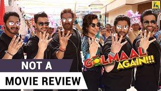 Golmaal Again | Not A Movie Review | Sucharita Tyagi