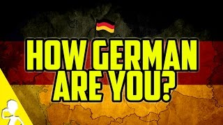 How German Are You? Take Germany