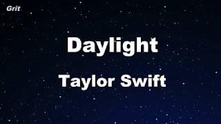 Daylight - Taylor Swift Karaoke 【No Guide Melody】 Instrumental