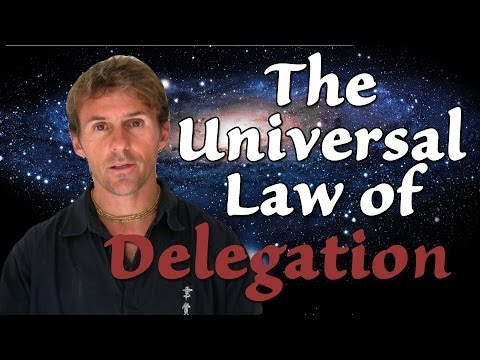 The Universal Law of Delegation