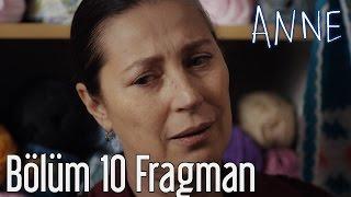 Anne 10. Bölüm Fragman