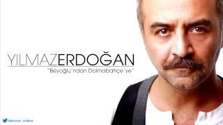 yılmaz erdoğan beyoğlu ndan dolmabahe ye