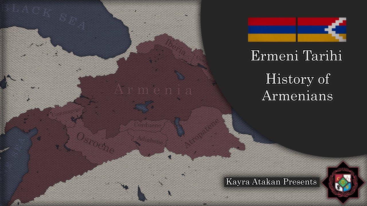 History of Armenians---Ermeni Tarihi