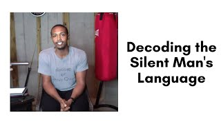 Decoding the Silent Man