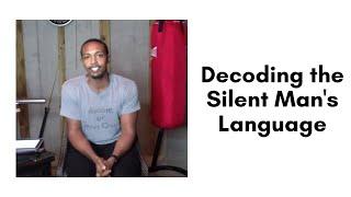Decoding the Silent Man
