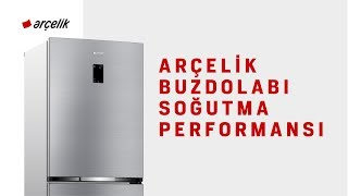 Arçelik Buzdolabı Soğutma Performansı