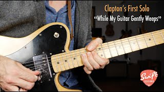 Download lagu While My Guitar Gently Weeps - First Solo - Eric Clapton Lesson