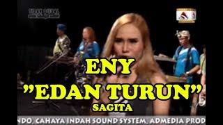 ENY SAGITA -  EDAN TURUN