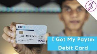 I Got My Paytm Debit Card