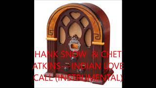 Watch Hank Snow Indian Love Call video