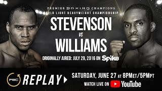 PBC Replay: Adonis Stevenson vs Thomas Williams Jr. | Full Televised Fight Card