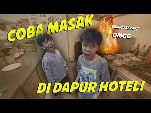 Coba Masak di Dapur Hotel TIBA-TIBA BERAPI.............. **NOT CLICKBAIT**