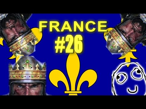 TOTAL FUCKING IDIOT CAMPAIGN - France - Medieval II: Total War #26