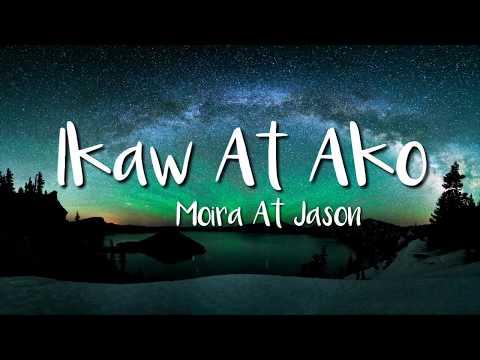 Moira & Jason - Ikaw At Ako (Lyric Video)