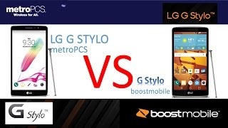 LG G STYLO  metro PCS  VS G STYLO Boostmobile