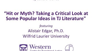 "Alistair Edgar, ""Hit or Myth? Taking a Critical Look at Some Popular Ideas in TJ Literature"""