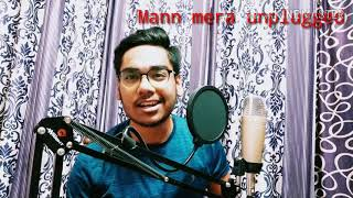 Mann Mera Unplugged-|Yuvraj Singh|cover song.