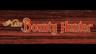 The Last Bounty Hunter - 1CC - No Miss/No Death