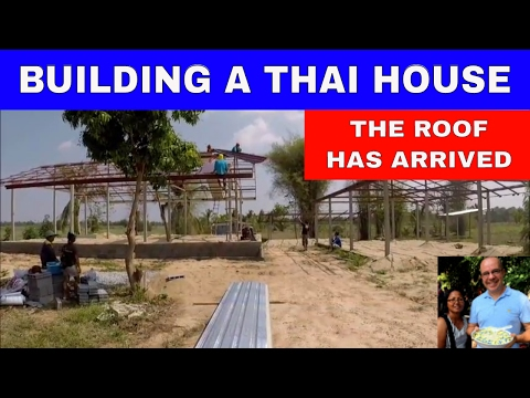 BUILDING A THAI HOUSE - ROOF HAS ARRIVED - Rural life Thailand homestead THAI VLOG THAI VLOGG