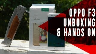 Hindi | OPPO F3 Unboxing and Hands On | Know Your Gadget