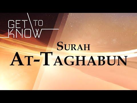GET TO KNOW: Ep. 16 - Surah At-Taghabun - Nouman Ali Khan - Quran Weekly