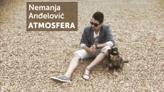 Nemanja Andjelovic - Atmosfera - (Audio 2014) HD