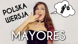 MAYORES - Becky G, Bad Bunny POLSKA WERSJA | POLISH VERSION by Kasia Staszewska & Overt