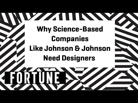 Why Science-Based Companies Like J&J Need Designers | Brainstorm Design 2017 | Fortune