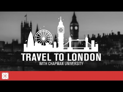 Travel to London with Chapman University
