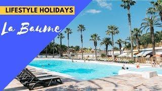Camping La Baume 2018 - Lifestyle Holidays (Fréjus, France)