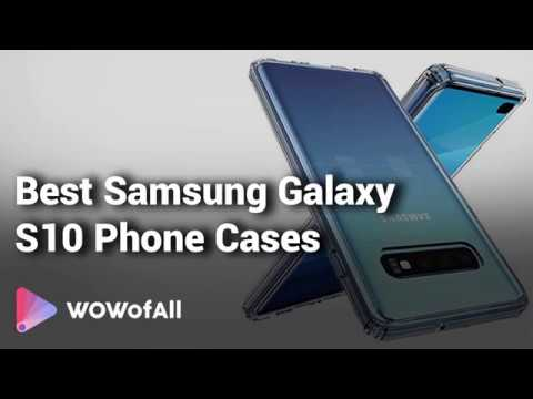 Best Samsung Galaxy S10 phone cases with Reviews And Details