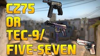 CS:GO - CZ75 or Tec-9/Five Seven