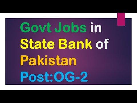 Govt Jobs in State Bank of Pakistan Post:OG-2  2017-18