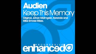 Audien - Keep This Memory (Mike Emvee Remix)