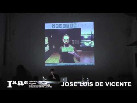 Jose Luis de Vicente - IaaC Lecture Series 2015