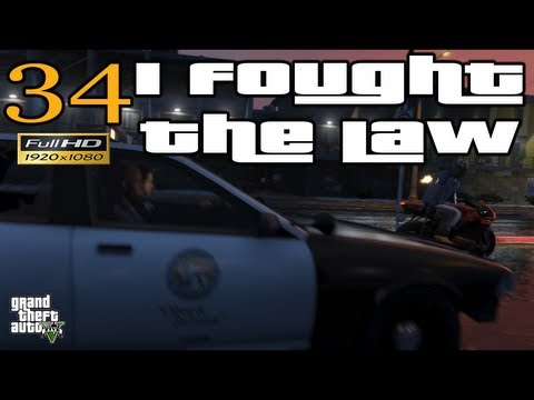 GTA 5 - GTA V I Fought The Law Mission Let's Play Walkthrough EP 34 Part 34 HD 1080p