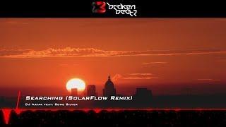 DJ Artak feat. Sone Silver - Searching (SolarFlow Remix) [Music Video] [Nicksher Music]