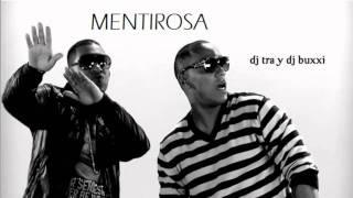 Mentirosa - Dj Buxxi Y Jack Style (ORIGINAL 2011)  (Prod by Dj Tra Y Dj Buxxi)