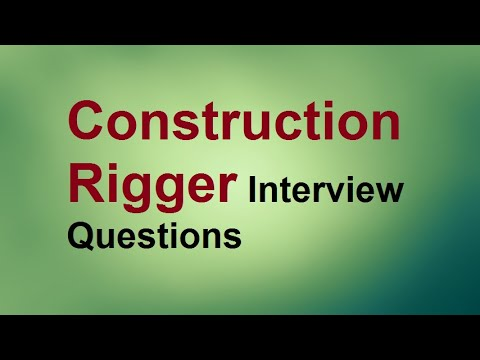 Construction Rigger interview questions