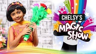 Chelsy's Magic Show || Dhanya Tryphosa