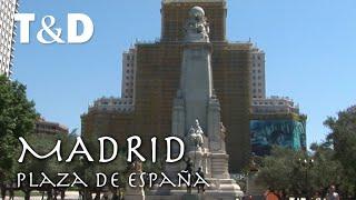 Madrid Tourist Guide: Plaza de España - Travel & Discover