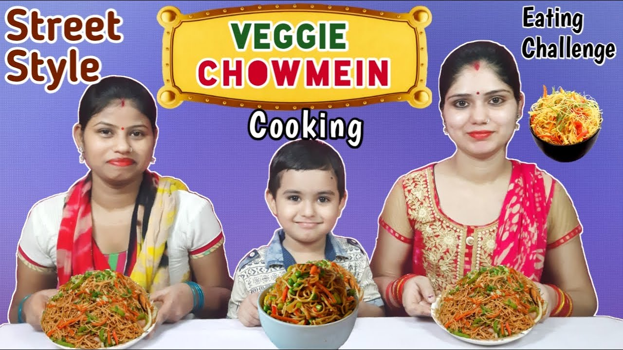 Street Style CHOWMEIN Eating Challenge | Homemade Chowmein Cooking and Eating Challenge