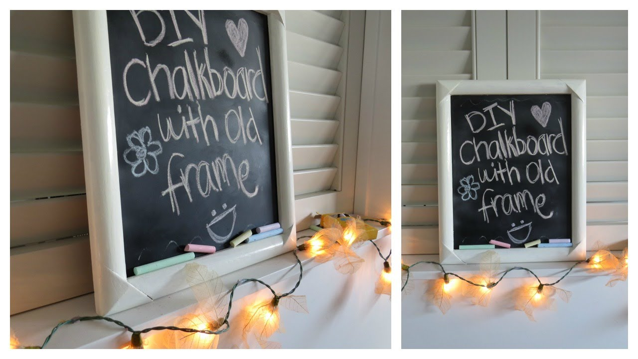 Chalkboard Diy With Old Frame - YouTube