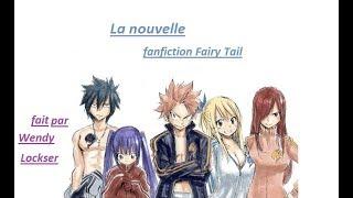 La nouvelle #FIN   fanfiction fairy tail {NALU} partie 1/2 ⚠️LEMON⚠️