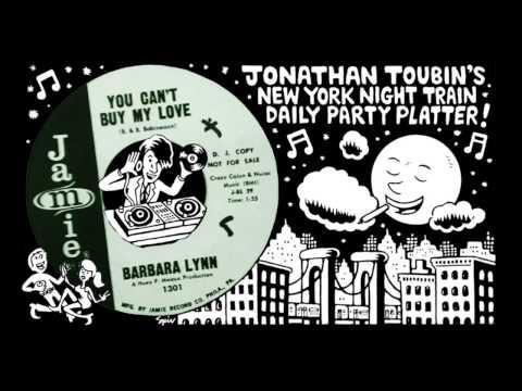 "Barbara Lynn ""You Can't Buy My Love"" (Jamie, 1965): NY Night Train Party Platter"