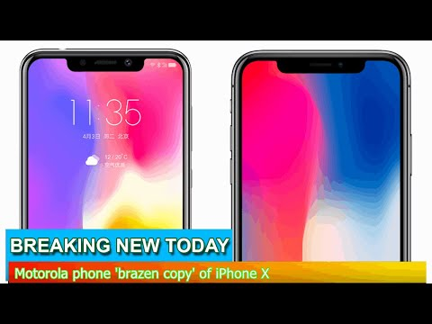 Breaking News - Motorola phone 'brazen copy' of iPhone X