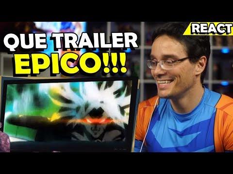 BROLY EPICO!!! MELHOR TRAILER DE DRAGON BALL SUPER - React Trailer DBS Broly