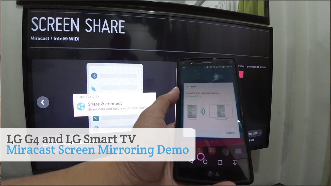 LG G4 and LG Smart TV Miracast Screen Mirroring Demo