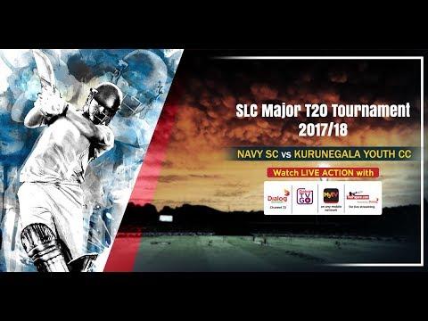 Navy SC vs Kurunegala Youth CC - SLC Major T20 Tournament 2018
